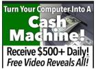 Turn Your Computer To A Cash MACHINE