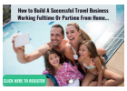 How to build a successful travel business working part-time or full time...
