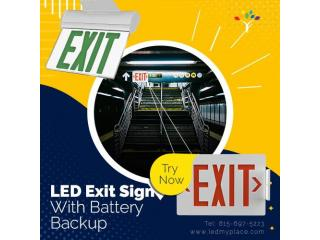 Get LED Exit Sign With Battery Backup