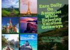 Vacation While You Earn Money On Autopilot