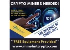 CRYPTO MINERS Needed - FREE Equipment Provided